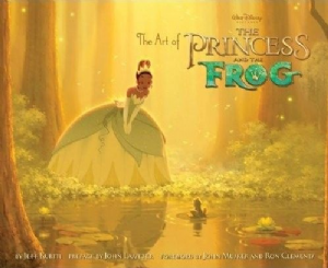 Art of The Princess and the Frog The Book